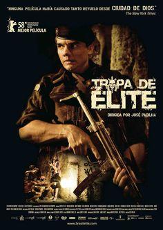 Tropa de elite, 2007.