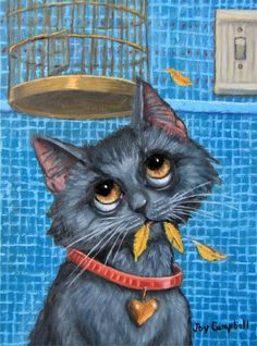 """Kitty Cat Bird Cage feathers colorful funny cute 6""""X8"""" original oil Joy Campbell"""