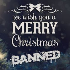 MERRY CHRISTMAS FROM ALL THE TEAM AT BANNED!!!