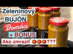 Domáci Zeleninový Bujón. + BONUS: ako správne zmraziť paradajky na zimu? - YouTube Salsa, Food And Drink, Jar, Drinks, Youtube, Kitchens, Syrup, Drinking, Beverages