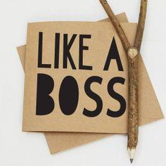 Like A Boss Card - 13.5x13.5 cm Kraft Card