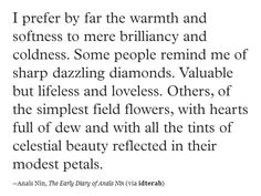 Beautiful prose.  Anais Nin