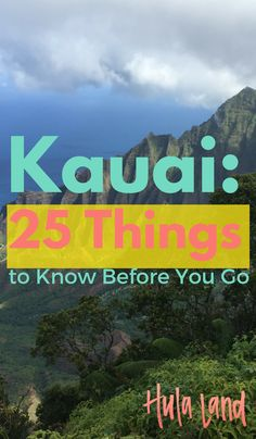 Here's everything you need to know about Kauai BEFORE you go!                                                                                                                                                                                 More
