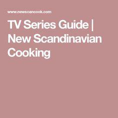 TV Series Guide | New Scandinavian Cooking