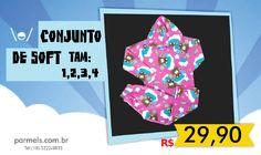 Conjunto de SOFT   Tamanhos: 1,2,3,4  Valor: R$ 29,90  Estampas para menino e menina  Confecções Parmel´s - Av. Manoel Goulart, 604  3222-9833 - parmels.com.br