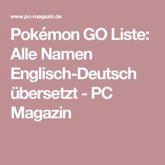 Pokémon GO Liste: Alle Namen Englisch-Deutsch übersetzt - PC Magazin