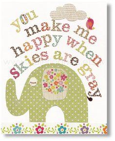 Nursery art prints, baby nursery decor, nursery wall art, children wall art, kids elephant, You Make Me Happy When Skies Are Gray 8x10 print. $14.00, via Etsy.