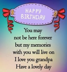 Happy Birthday wishes for Grandfather or Grandpa with images. Beautiful, Warm, Heart Touching birthday messages, status updates for Grandfather #happybirthday #birthdaywishes #grandfather #grandpa #bdaywishes #happybirthdaygrandpa Beautiful Birthday Wishes, Happy Birthday Wishes, Happy Birthday Grandpa, Birthday Messages, Happy Bday Wishes, Birthday Msgs, Happy Birthday Greetings, Birthday Wishes Greetings, Birthday Wishes