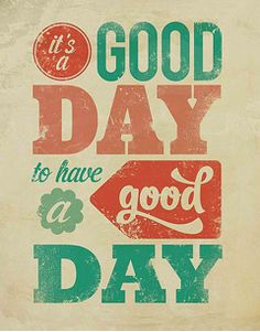 With Jesus, every day is a good day!