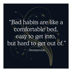 'Bad habits' Quote Poster - quote pun meme quotes diy custom