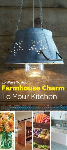 10 Ways To Add Farmhouse Charm To Your Kitchen - easy ways to transform your very own kitchen into that charming country kitchen work space you've dreamt about.