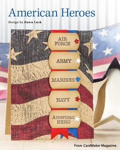 American Heroes from the Winter 2015 issue of CardMaker Magazine. Order a digital copy here: https://www.anniescatalog.com/detail.html?prod_id=127955