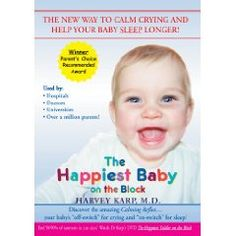 The Happiest Baby on the Block: The New Way to Calm Crying and Help Your Baby Sleep Longer $15.99