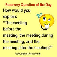 Brighton Center For Recovery: Recovery Question of the Day - Please explain