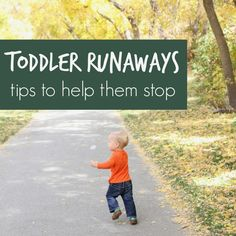 How to Stop Your Toddler From Running Away
