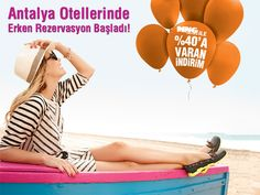 Antalya Erken Rezervasyon Otelleri'nde %40'a varan indirimleri yakala, yaz tatilini şimdiden planla!