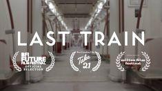 Last Train on Vimeo
