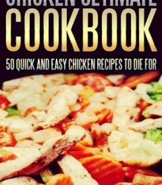 Clean living simple delicious plant based recipes pdf cookbooks chicken ultimate cookbook 50 quick and easy chicken recipes to die for pdf forumfinder Gallery