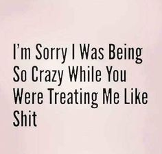 "They usually blame you for being ""crazy"". In all reality they know the truth. Wisdom Quotes, True Quotes, Words Quotes, Great Quotes, Wise Words, Quotes To Live By, Motivational Quotes, Funny Quotes, Inspirational Quotes"