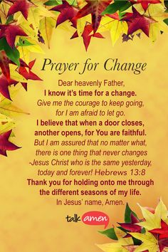 Prayer For Change - Dear Heavenly Father I Know It's Time For A Change....