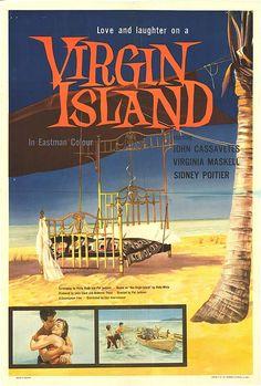 "Our Virgin Island (1959) ""Virgin Island"" (original title) Stars: John Cassavetes, Virginia Maskell, Sidney Poitier, Ruby Dee ~ Director: Pat Jackson"