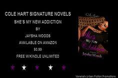 """She's My New Addiction"" by Jaysha Woods Promotional Flyers, Flyer Design, Woods, Addiction, Novels, Free, Woodland Forest, Forests, Fiction"