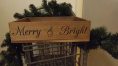 Merry & Bright Christmas crate, laser engraved, holidays, festive, winter, by MorgueonMain on Etsy