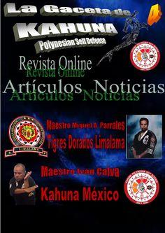 Tigres dorados limalama kahuna mexico Entrevista al Maestro Miguel Angel Parrales, Tigres Dorados Limalama y al Maestro Iván Calva Kahuna México.