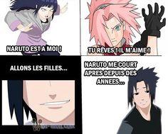"""""""Naruto est à moi ! Tu rêves, il m'aime ! Allons les filles... Naruto me court après depuis des années"""" :D"""