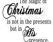 Christmas vinyl - The magic of Christmas in not in the presents but in His presence