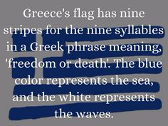 This is one of our pins highlighting country/civilization: it shows the Greek flag and the meaning behind it. Greek Phrases, Greek Words, Greek Memes, Greek Quotes, Greece Flag, Learn Greek, Phrase Meaning, World Thinking Day, Greek Language