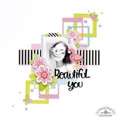 Beautiful you *Doodlebug design DT* - Scrapbook.com
