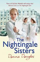 The Nightingale Sisters (Book) by Donna Douglas (2013): Waterstones.com