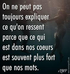 You can& always explain how you On ne peut pas toujours expliquer ce qu'on ressent So … the words my heart would like to write to you just don& exist … ❤️ - Citation Silence, Silence Quotes, Love Quotes, Inspirational Quotes, Quotes Quotes, French Quotes, Visual Statements, Angst, Positive Attitude