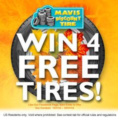 Take a Chance! Enter to Win 4 Tires from Mavis Discount Tire. http://www.facebook.com/mavisdiscounttire