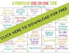 Get this free download!  Spending one on one time with your kids