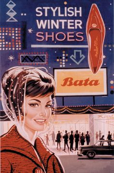 """Stylish Winter Shoes"": Bata Advertising, ca 1950 Vintage Advertisements, Vintage Ads, Vintage Posters, Retro Posters, Vintage Paper, Shoe Poster, Poster S, Shoes Ads, New Shoes"
