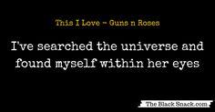 This I Love - Guns'n'Roses