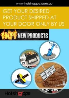 Hotshoppa is a reliable online seller in Australia. They emphasize on selling quality branded hot products at a low price structure. And also offers Australia Wide shipping to the Aussies. Hence visit link hotshoppa.com.au and enjoy the most advanced way to shop online in Australia. See more : http://bit.ly/2g561x7
