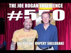 ▶ Joe Rogan Experience #550 - Rupert Sheldrake - YouTube