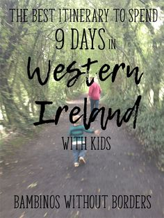 Don't even think about leaving the Bambinos home for this vacation. This 9-day itinerary will excite and enchant even the youngest little ones. Castles, playgrounds, gardens, cliffs, sheep, and yes, even beaches. All the best things to see in Ireland with kids!