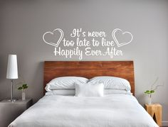 CLEARANCE 25% OFF It's Never Too Late To Live Happily Ever After  Wall Decal.