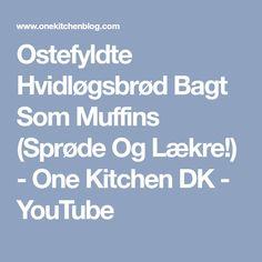 Ostefyldte Hvidløgsbrød Bagt Som Muffins (Sprøde Og Lækre!) - One Kitchen DK - YouTube