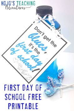 With this FREE first day of school printable download, back to school season will be even better than before. Click through to see how this can make a great gift for teachers, students, fellow parents, coworkers, or anyone else who wants to celebrate this special day. 'Don't get the blues, it's the first day of school!' Click through to see what you could use this with and grab your freebie today! #FirstDayOfSchool #FirstDayOfSchoolPrintable #BackToSchool