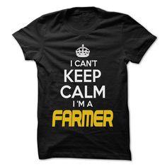Keep Calm I am FARMER T-Shirts, Hoodies. ADD TO CART ==► https://www.sunfrog.com/Outdoor/Keep-Calm-I-am-FARMER--Awesome-Keep-Calm-Shirt--64228195-Guys.html?id=41382