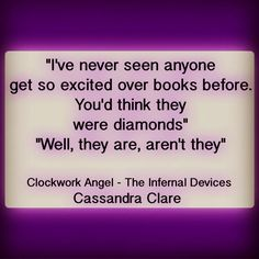 Books are diamonds ❤️