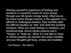 Tom Kenyon - The Hathors - Quote - Metaphysics - Spirituality - Spiritual Emotions Energy 2.jpg