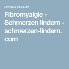 Fibromyalgie - Schmerzen lindern - schmerzen-lindern.com