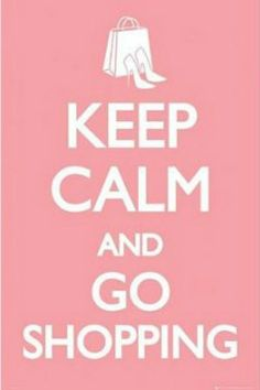 "ISP20030"" Keep Calm and Go Shopping"" (24 X 36)"