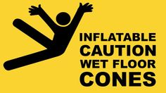 Inflatable Caution Wet Floor Cones   Memorable Moment